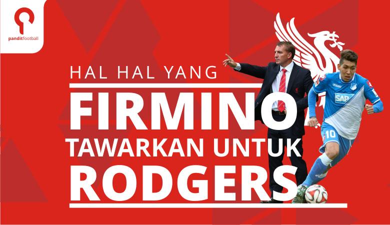 Solusi yang Ditawarkan Firmino untuk Rodgers