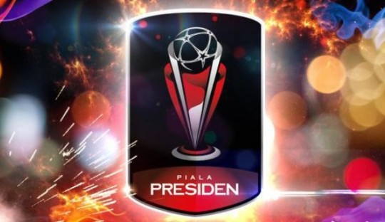 Final Piala Presiden Sebagai Momentum